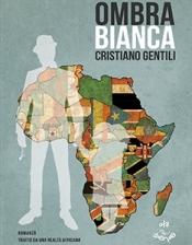 Ombra bianca di Cristiano Gentili