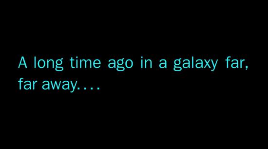 Tanto tempo fa, in una galassia lontana lontana...