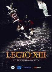 Legio XIII - Qui indignus damnabitur