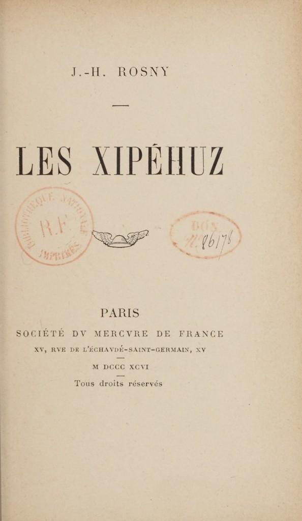 I primi alieni nella narrativa - Les Xipéhuz, J.H. Rosny Aîné, (1887)